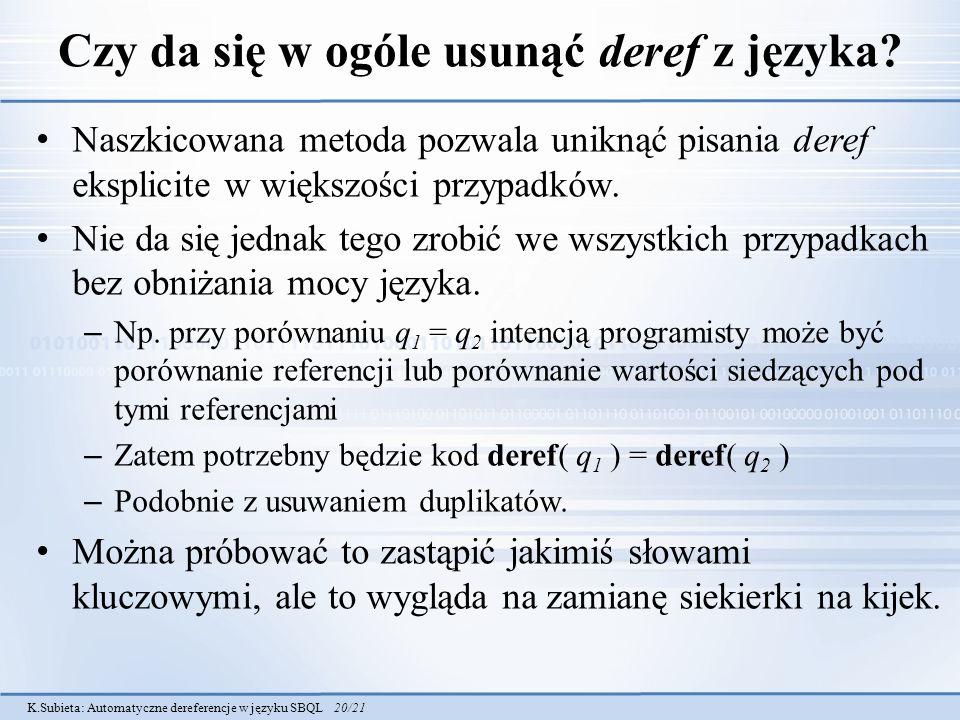 Czy da się w ogóle usunąć deref z języka