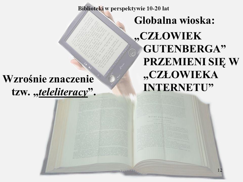 Biblioteki w perspektywie 10-20 lat