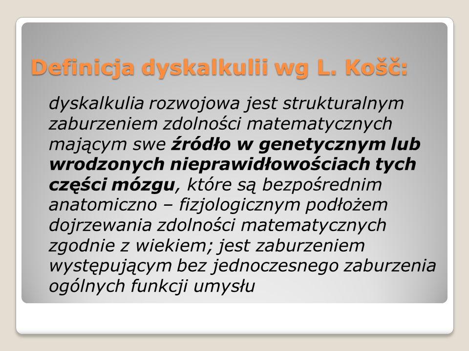 Definicja dyskalkulii wg L. Košč: