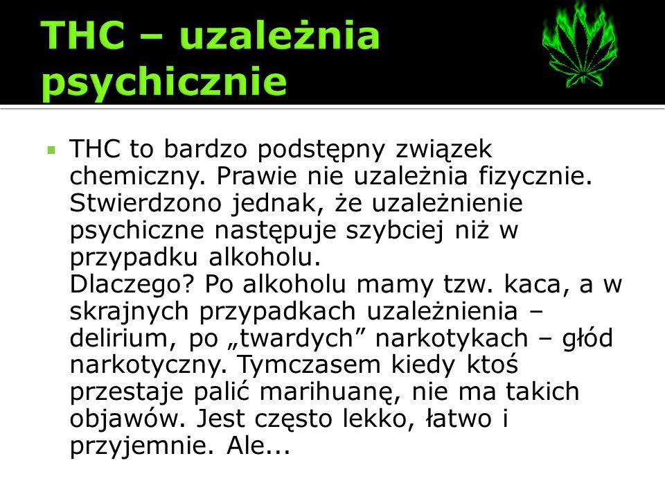 THC – uzależnia psychicznie