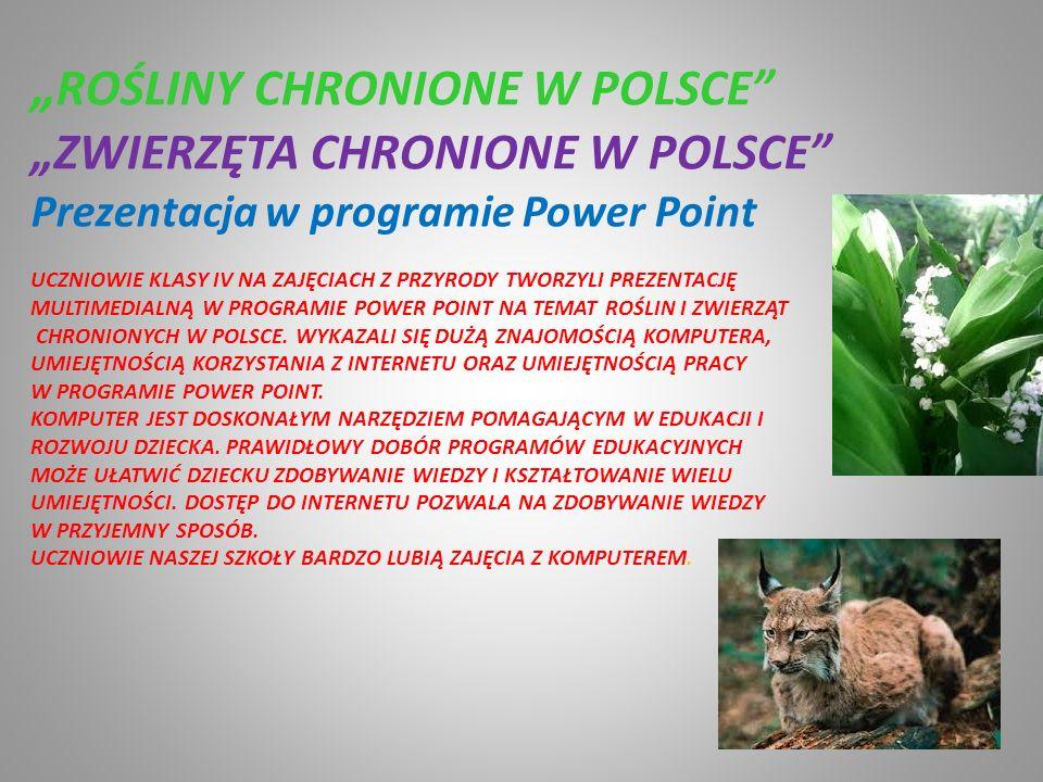 """""""ROŚLINY CHRONIONE W POLSCE"""