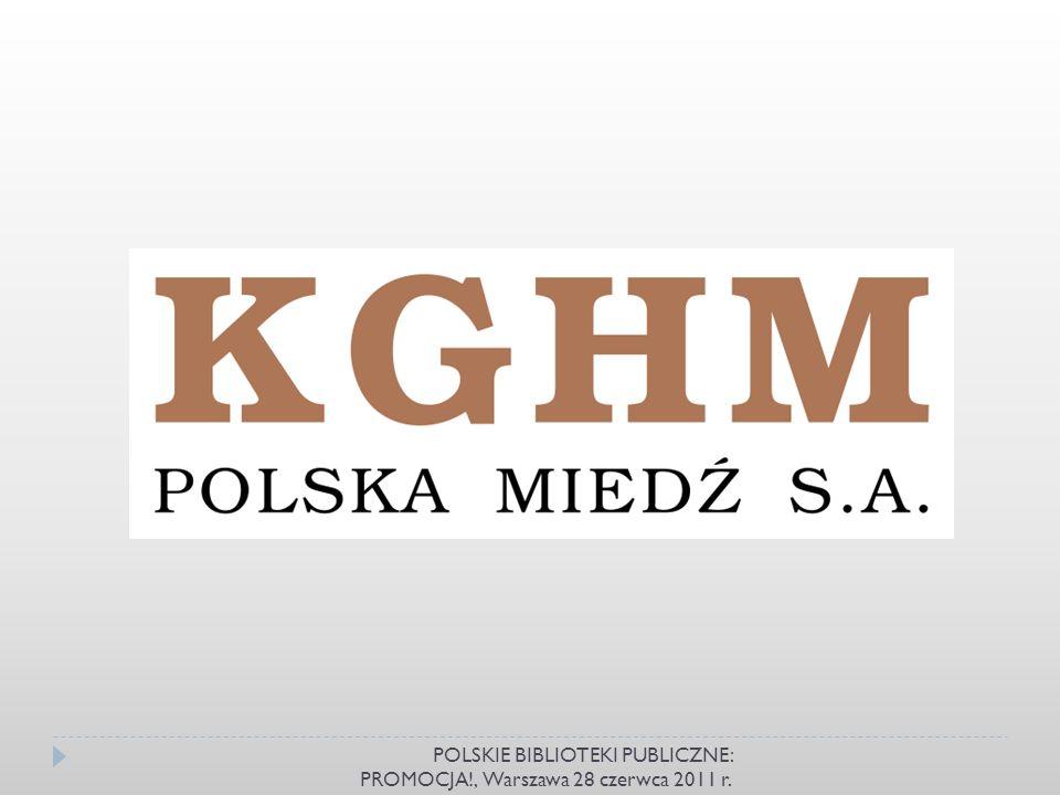 POLSKIE BIBLIOTEKI PUBLICZNE: PROMOCJA!, Warszawa 28 czerwca 2011 r.