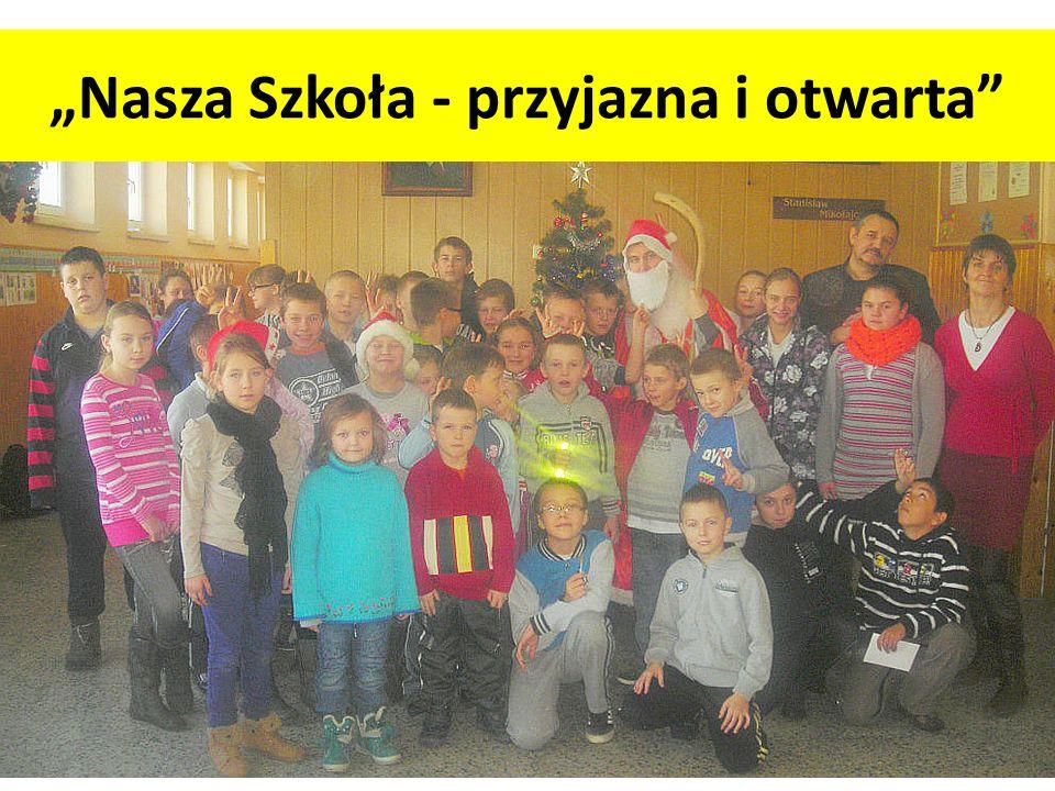 """""""Nasza Szkoła - przyjazna i otwarta"""