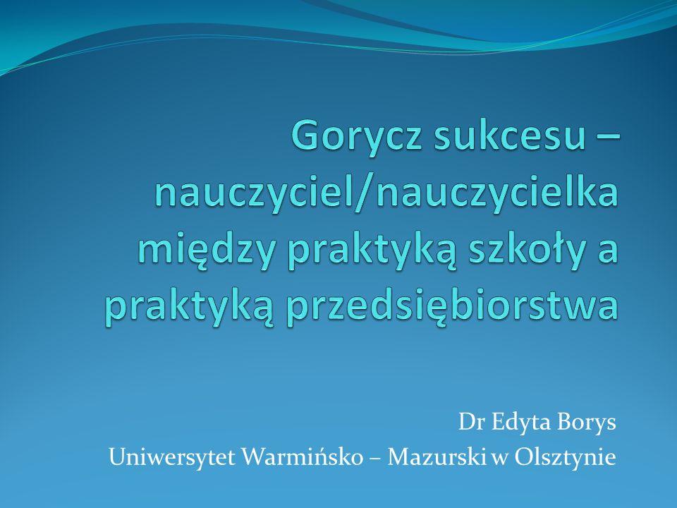 Dr Edyta Borys Uniwersytet Warmińsko – Mazurski w Olsztynie