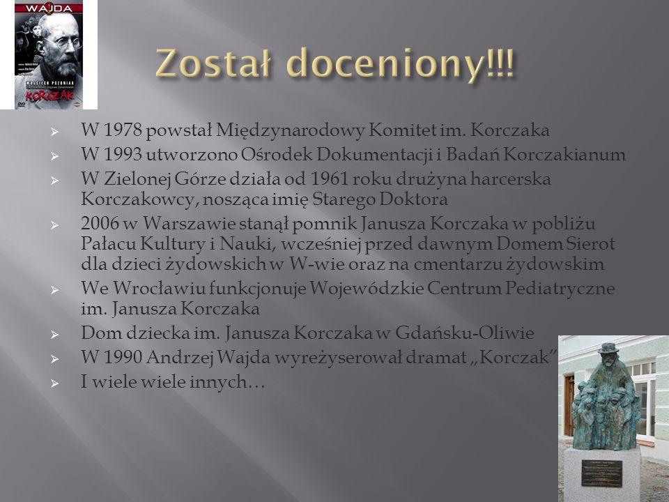 Został doceniony!!! W 1978 powstał Międzynarodowy Komitet im. Korczaka