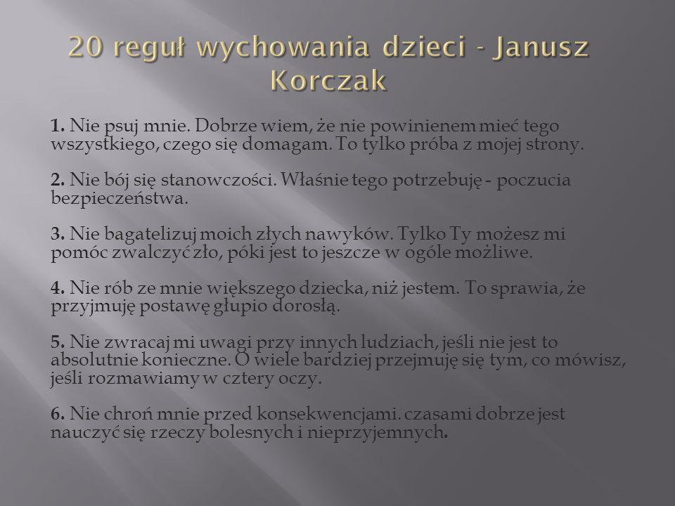 20 reguł wychowania dzieci - Janusz Korczak