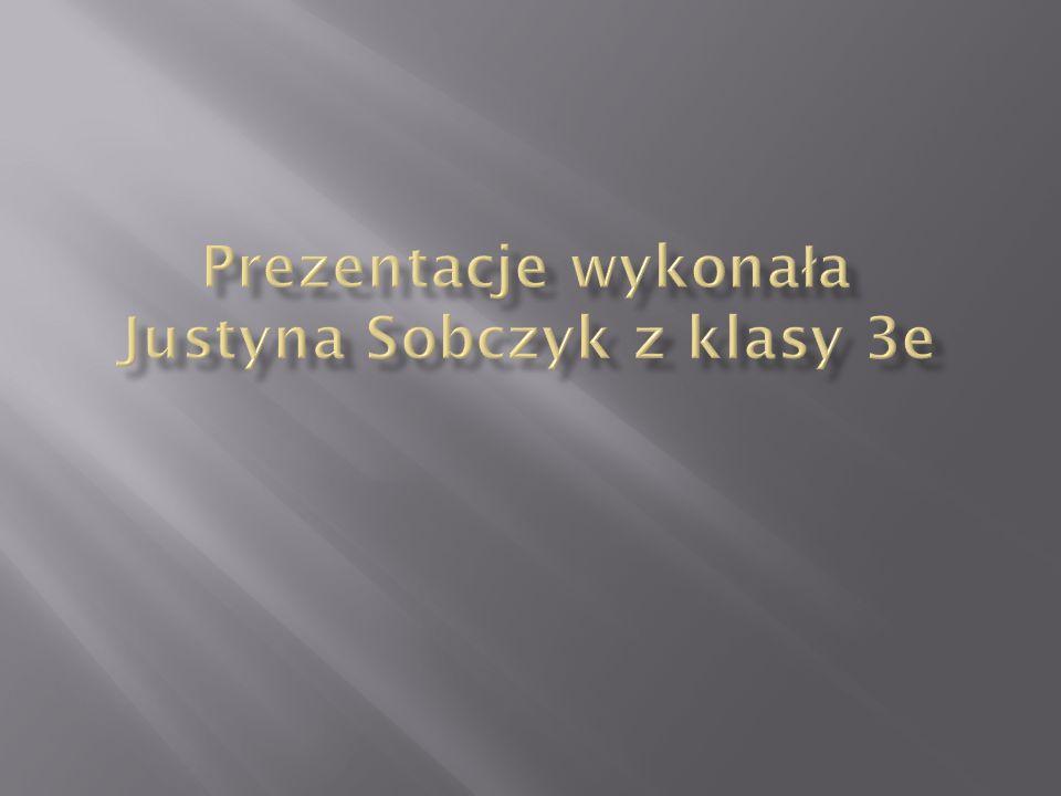 Prezentacje wykonała Justyna Sobczyk z klasy 3e