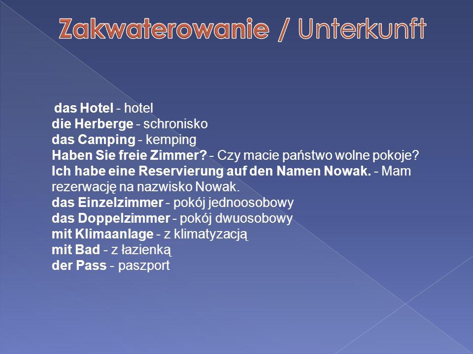 Zakwaterowanie / Unterkunft
