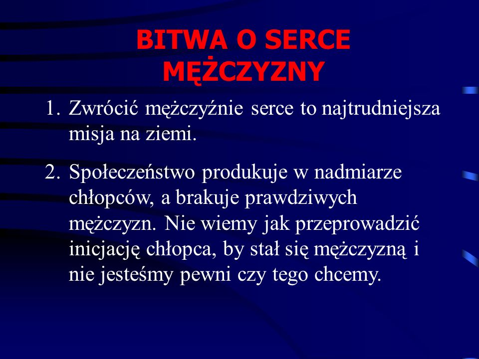 BITWA O SERCE MĘŻCZYZNY