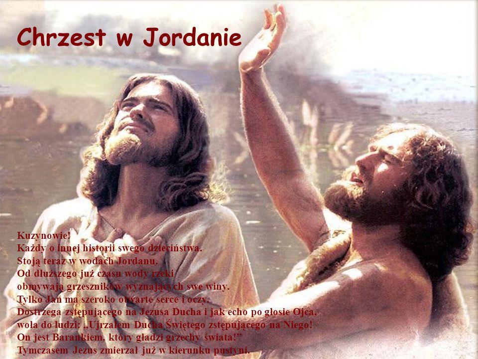 Chrzest w Jordanie Kuzynowie!