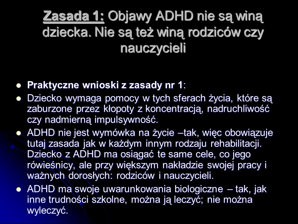 Zasada 1: Objawy ADHD nie są winą dziecka