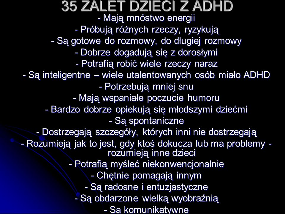 35 ZALET DZIECI Z ADHD - Mają mnóstwo energii