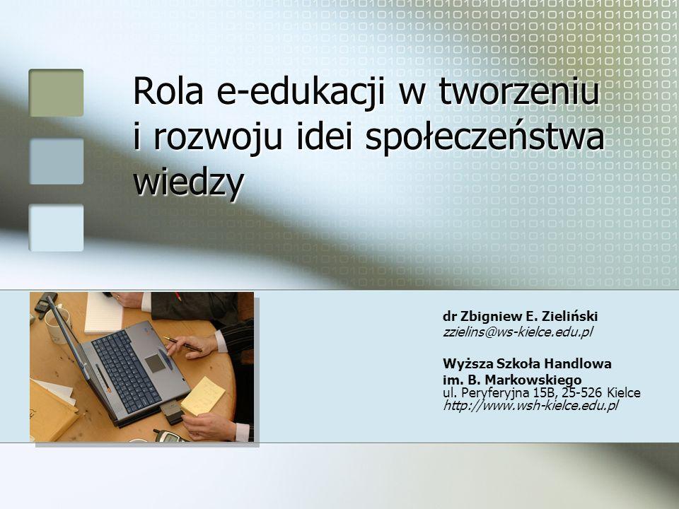Rola e-edukacji w tworzeniu i rozwoju idei społeczeństwa wiedzy