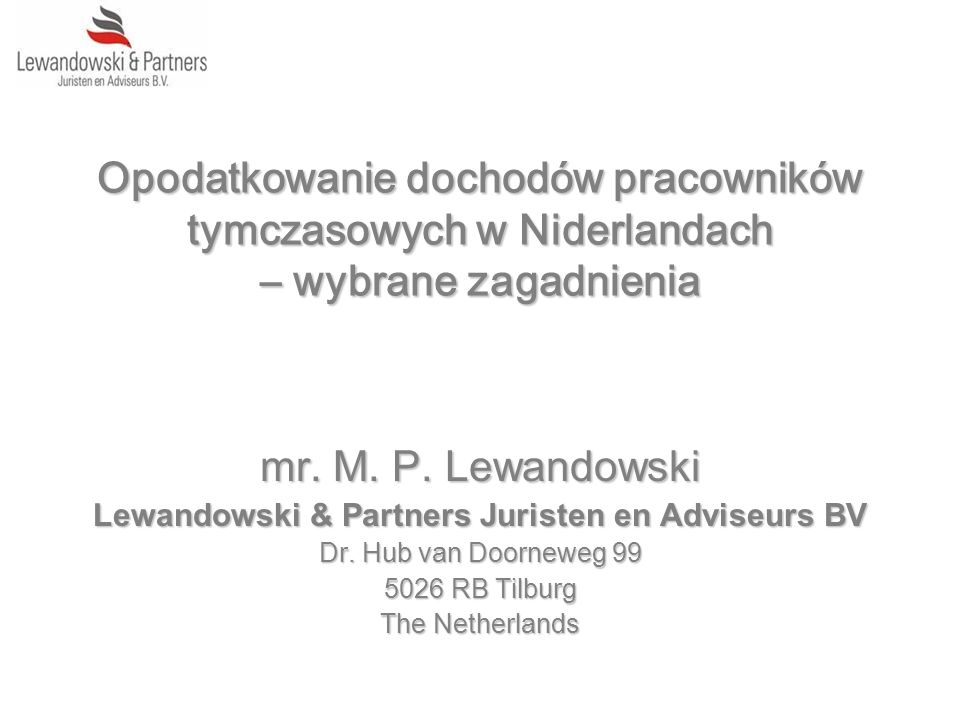 Lewandowski & Partners Juristen en Adviseurs BV