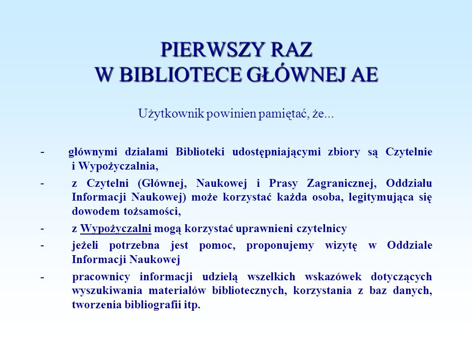 PIERWSZY RAZ W BIBLIOTECE GŁÓWNEJ AE