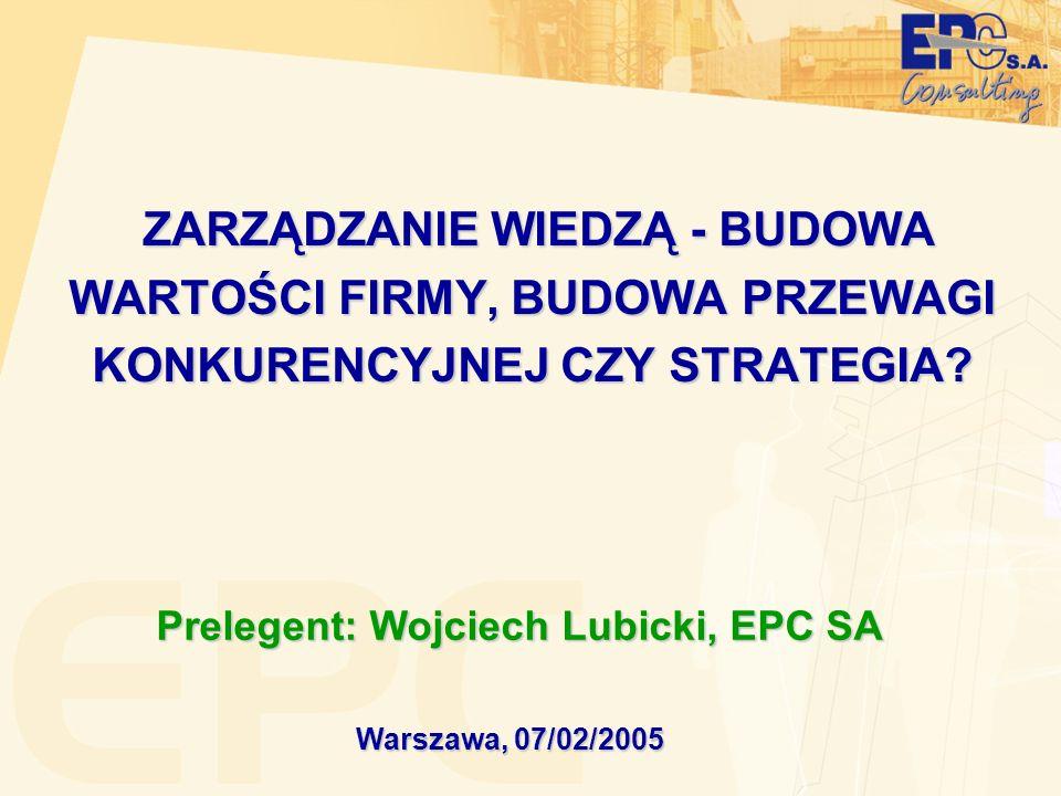 Prelegent: Wojciech Lubicki, EPC SA