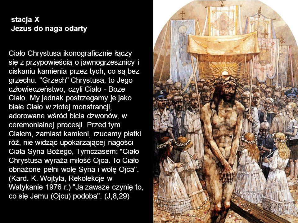 stacja X Jezus do naga odarty.