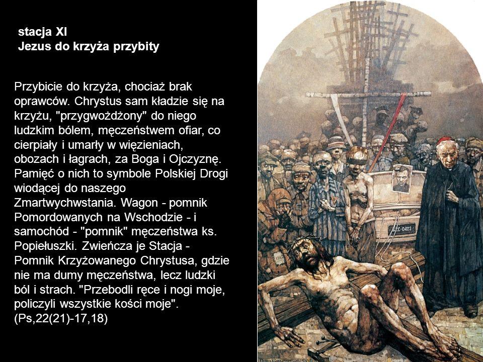 stacja XI Jezus do krzyża przybity.