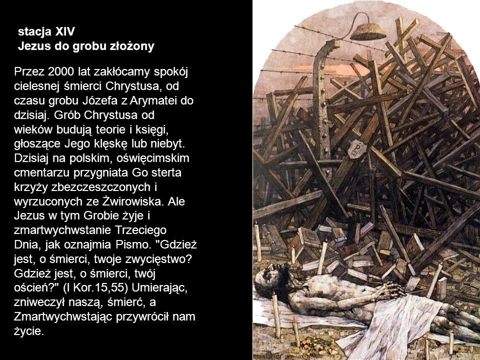 stacja XIV Jezus do grobu złożony.