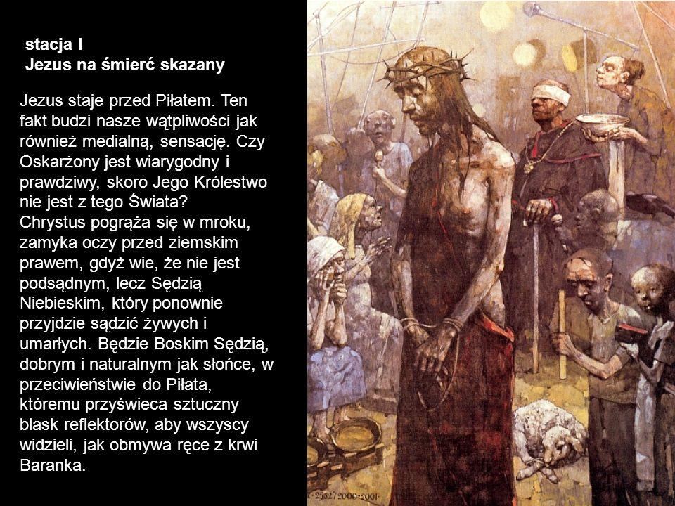 stacja I Jezus na śmierć skazany.