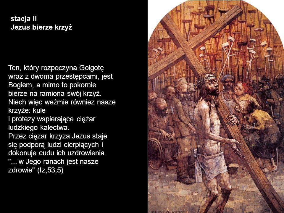 stacja II Jezus bierze krzyż.