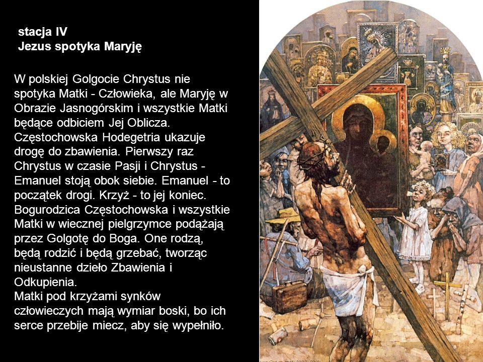 stacja IV Jezus spotyka Maryję.
