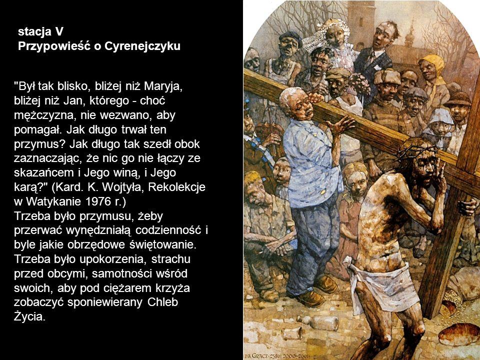 stacja V Przypowieść o Cyrenejczyku.
