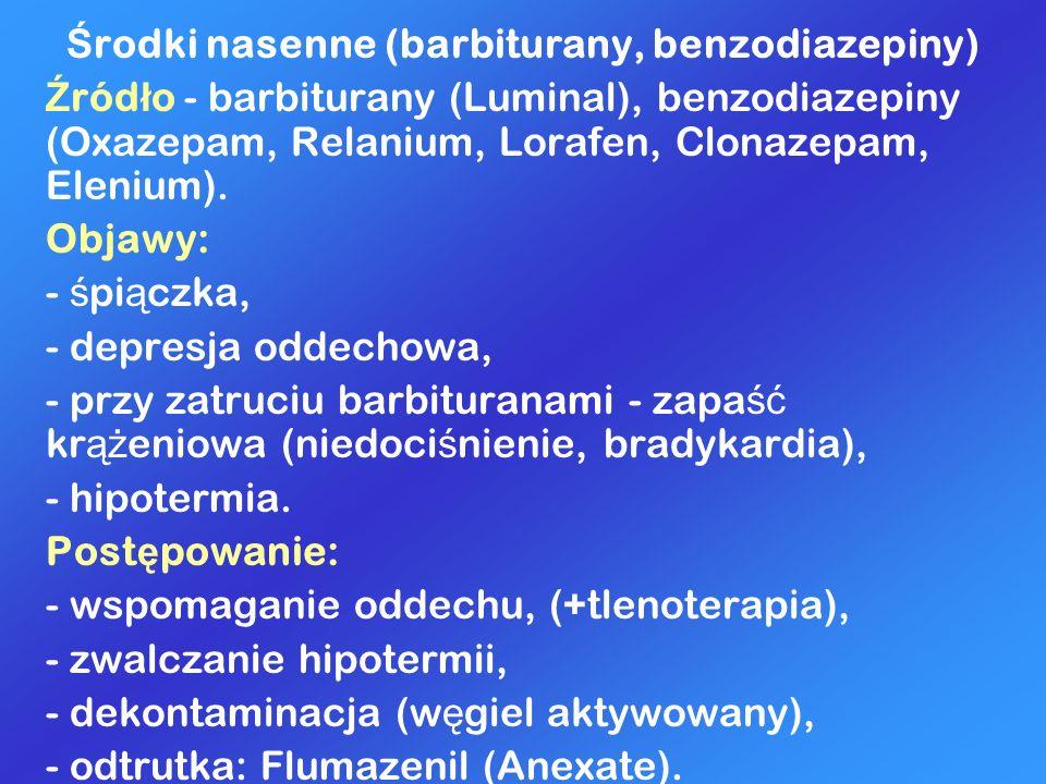 Środki nasenne (barbiturany, benzodiazepiny)