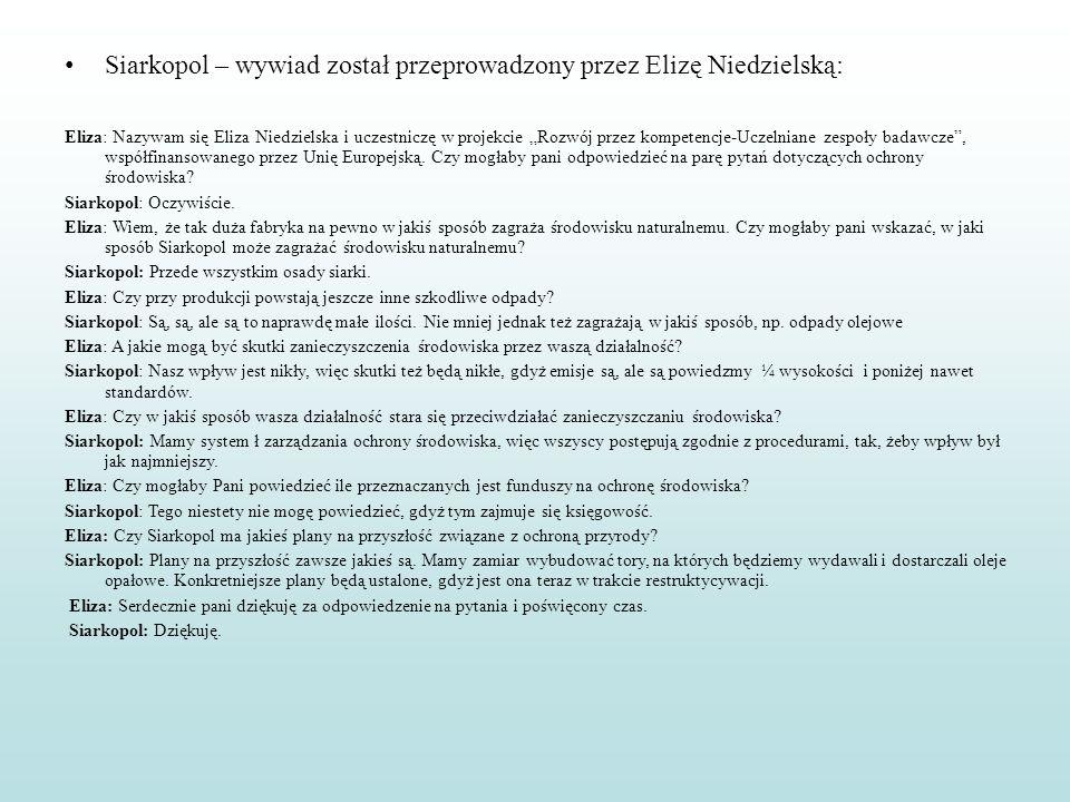Siarkopol – wywiad został przeprowadzony przez Elizę Niedzielską: