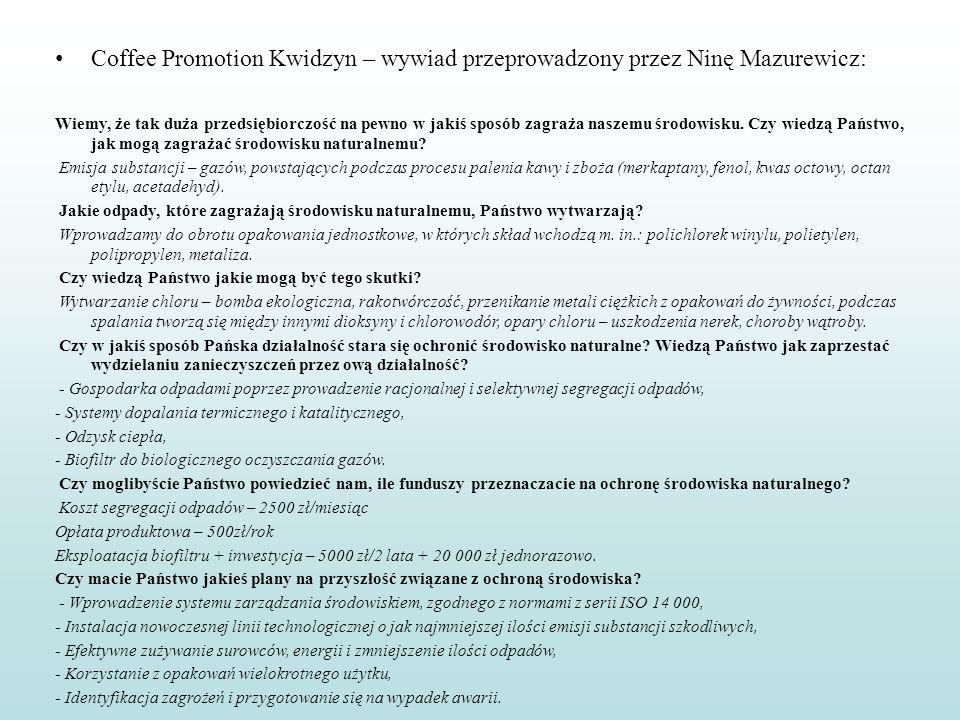 Coffee Promotion Kwidzyn – wywiad przeprowadzony przez Ninę Mazurewicz: