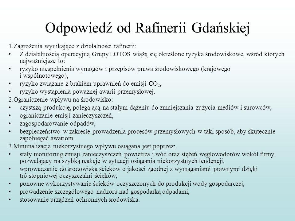 Odpowiedź od Rafinerii Gdańskiej