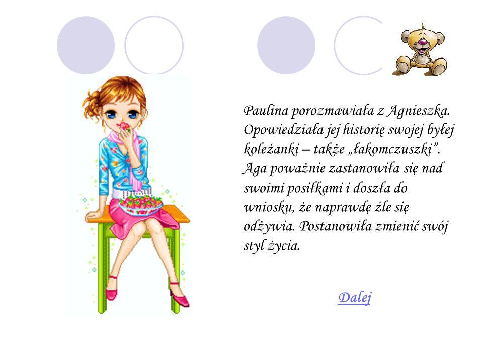 Paulina porozmawiała z Agnieszka