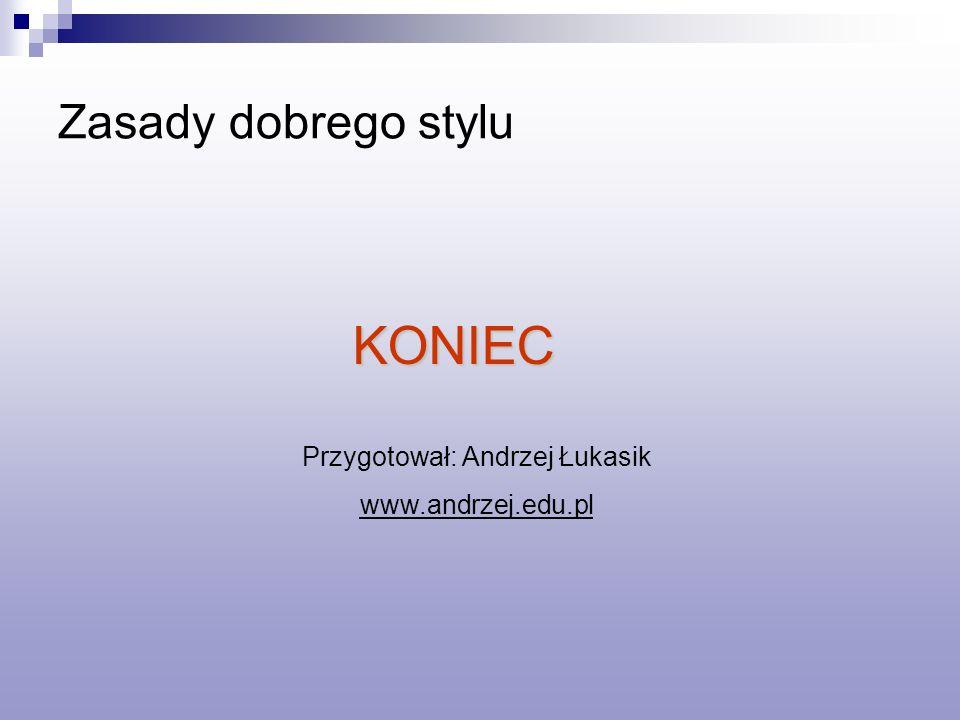 Przygotował: Andrzej Łukasik