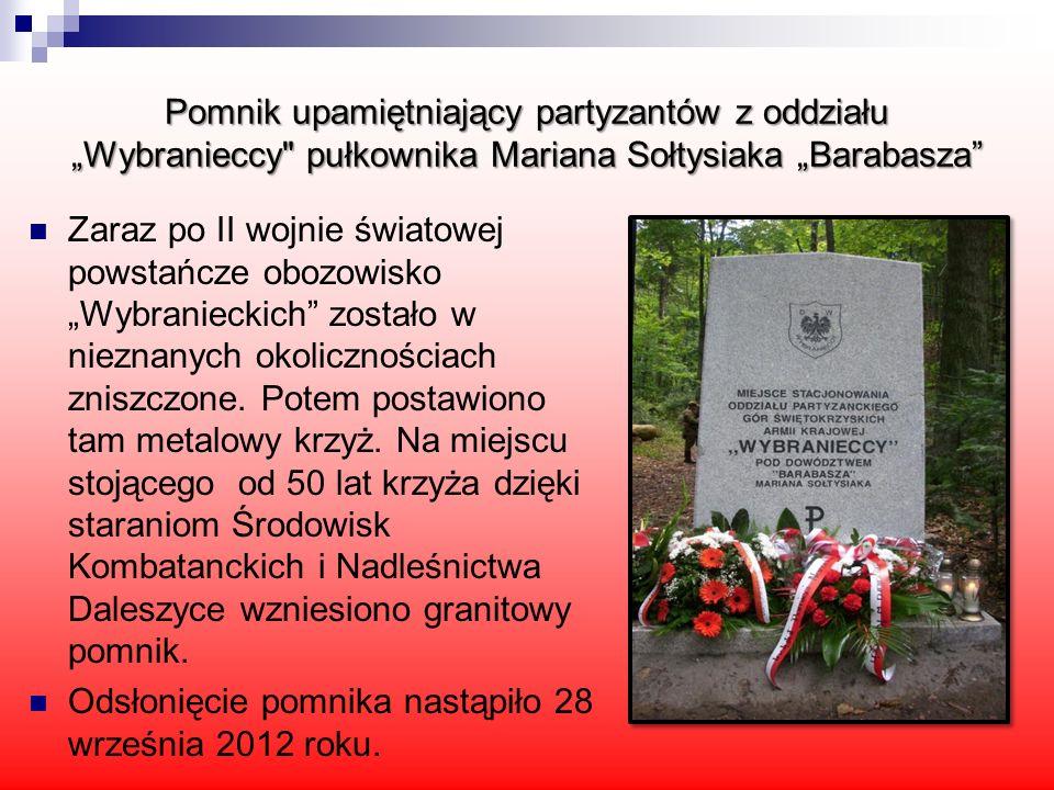 """Pomnik upamiętniający partyzantów z oddziału """"Wybranieccy pułkownika Mariana Sołtysiaka """"Barabasza"""