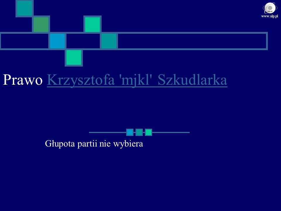 Prawo Krzysztofa mjkl Szkudlarka