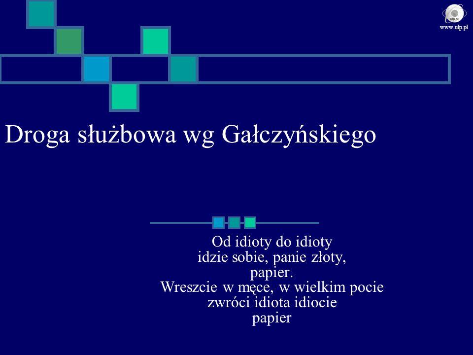 Droga służbowa wg Gałczyńskiego