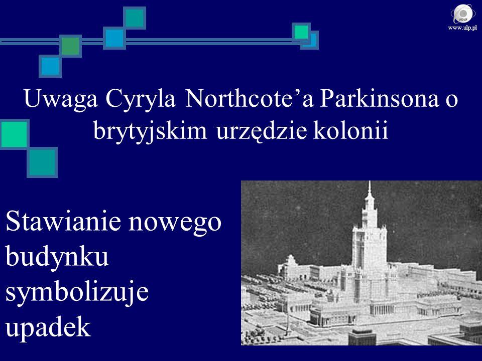 Uwaga Cyryla Northcote'a Parkinsona o brytyjskim urzędzie kolonii
