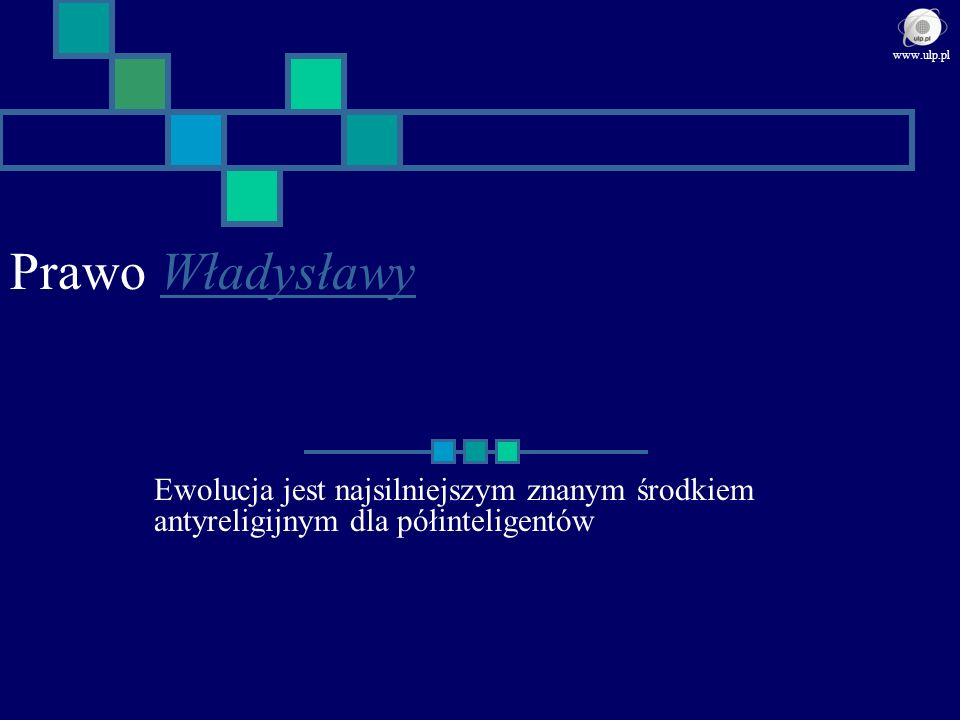 www.ulp.pl Prawo Władysławy.