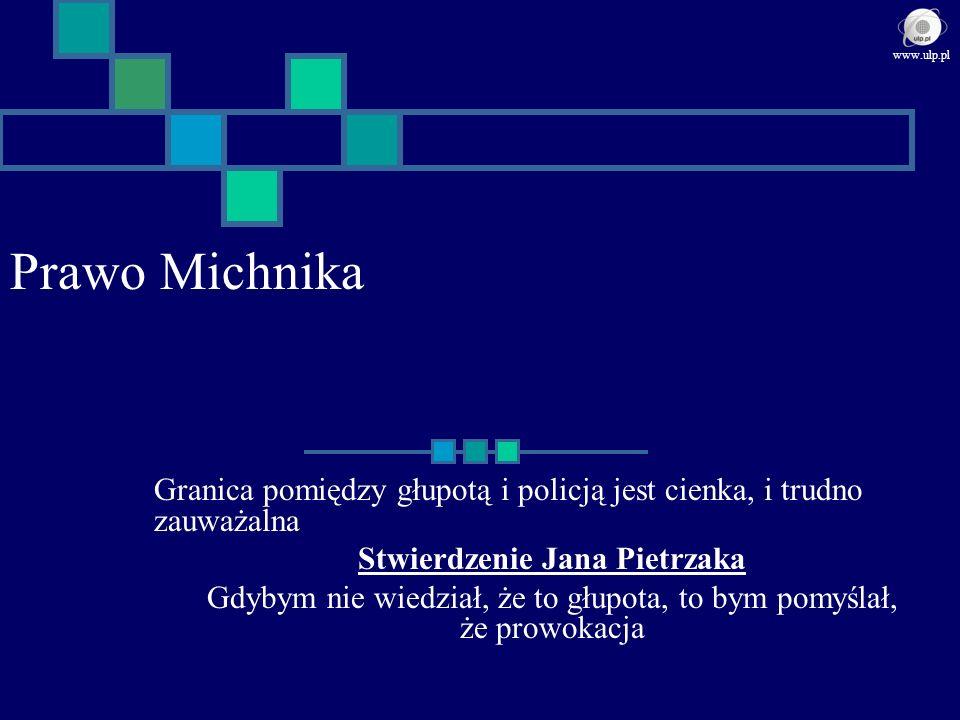 Stwierdzenie Jana Pietrzaka