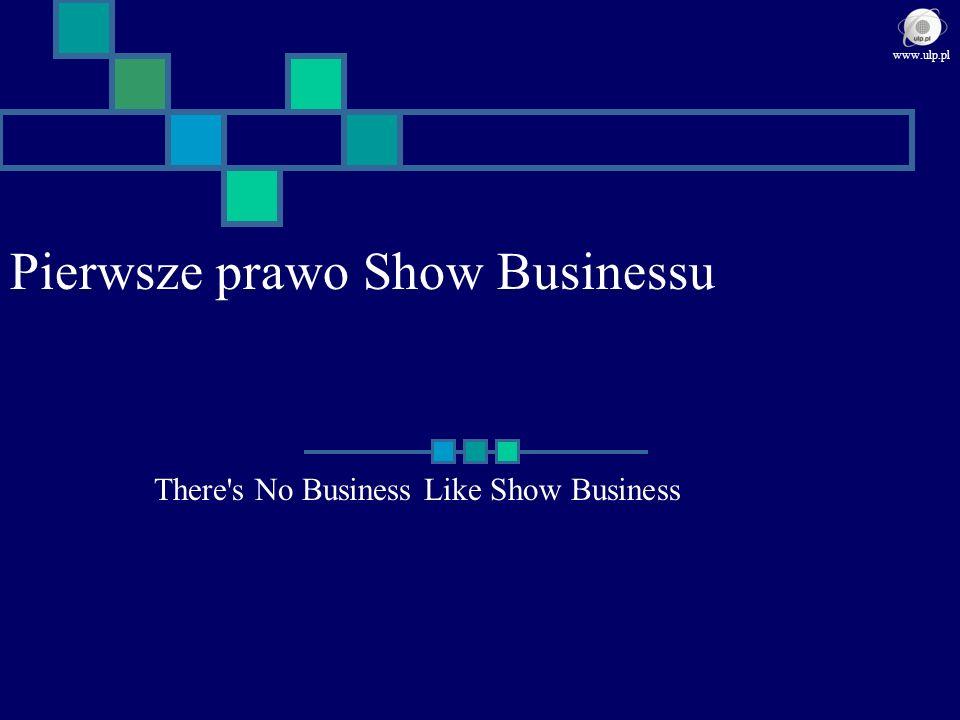 Pierwsze prawo Show Businessu