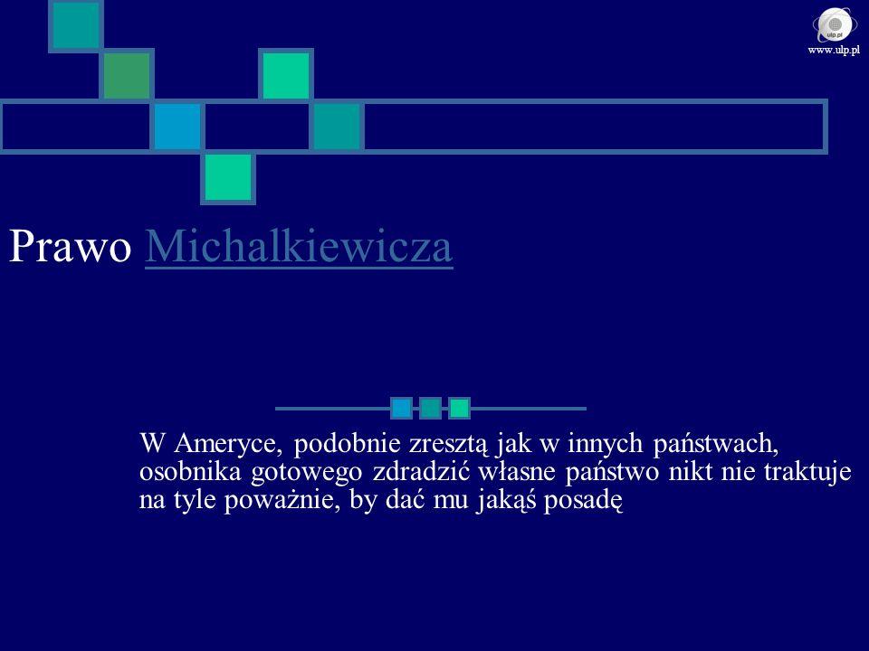www.ulp.pl Prawo Michalkiewicza.