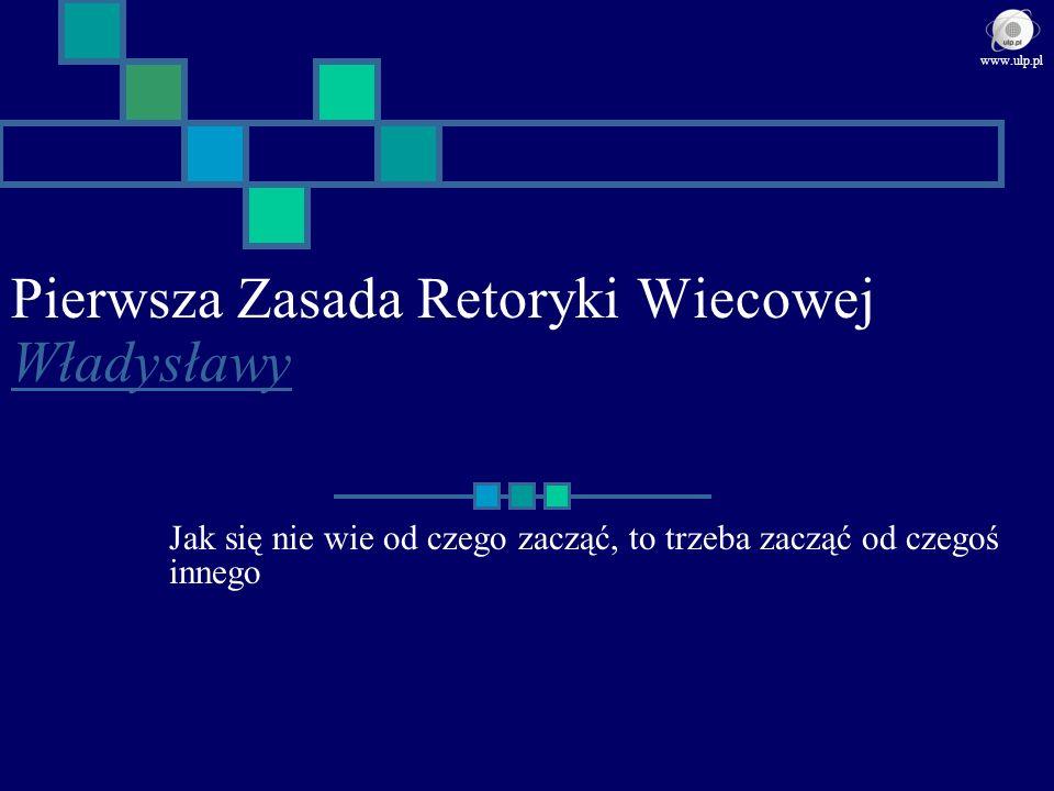Pierwsza Zasada Retoryki Wiecowej Władysławy