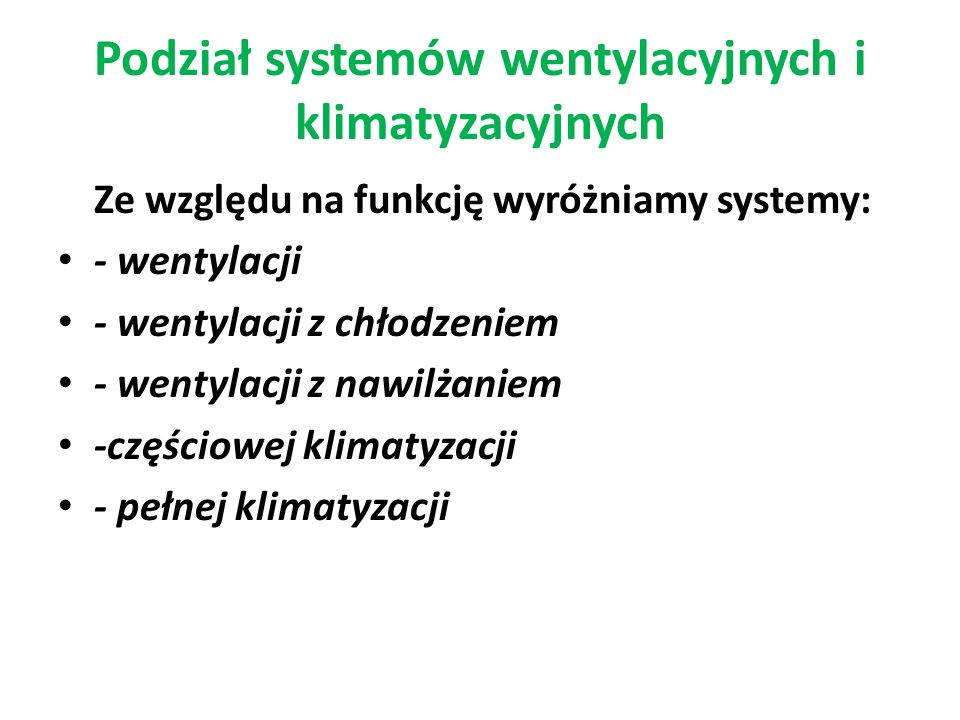 Podział systemów wentylacyjnych i klimatyzacyjnych
