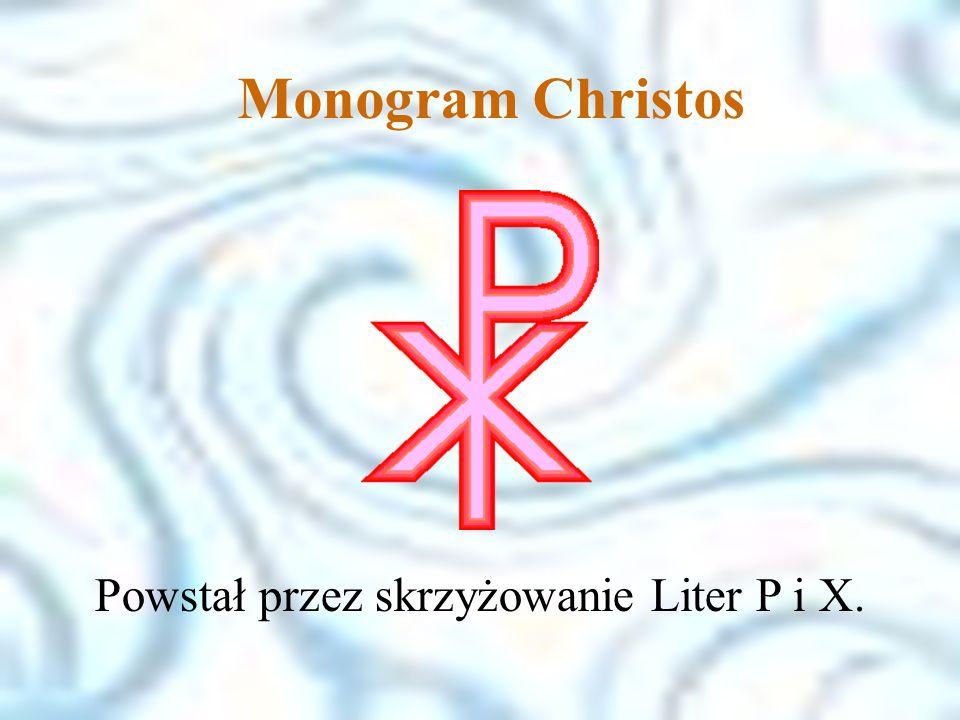 Monogram Christos. Powstał przez skrzyżowanie Liter P i X.