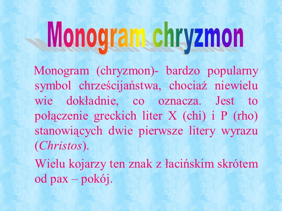 Monogram chryzmon