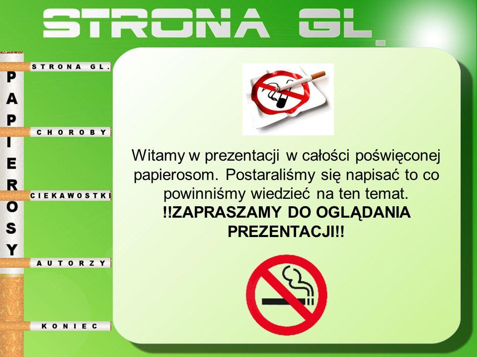 Witamy w prezentacji w całości poświęconej papierosom