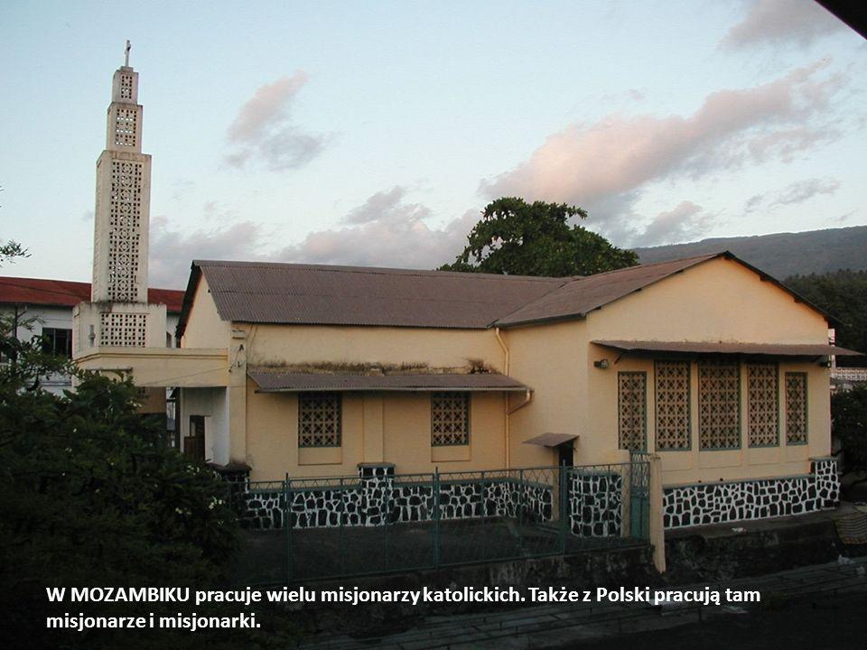 W MOZAMBIKU pracuje wielu misjonarzy katolickich
