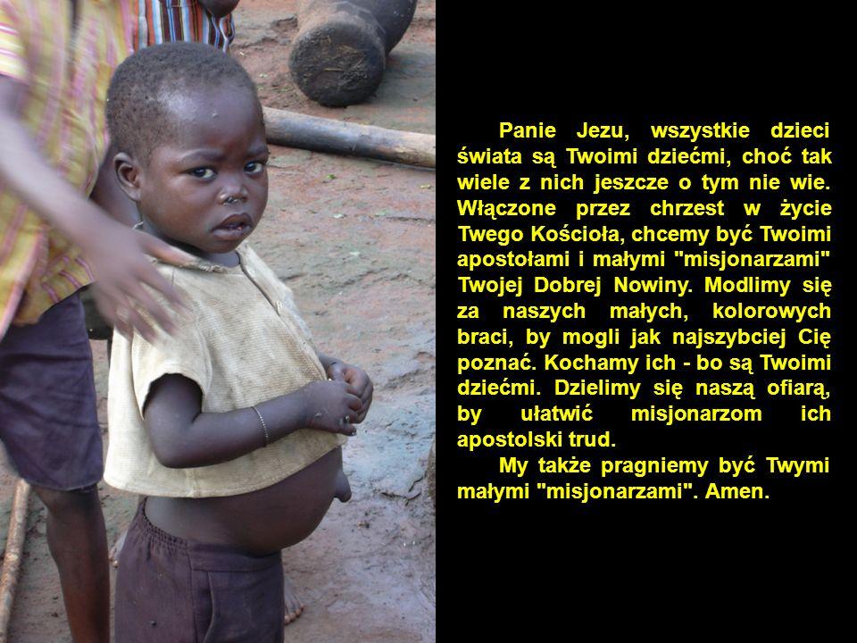My także pragniemy być Twymi małymi misjonarzami . Amen.