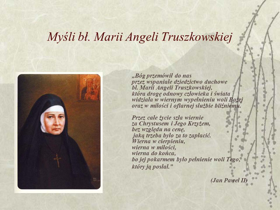 Myśli bł. Marii Angeli Truszkowskiej