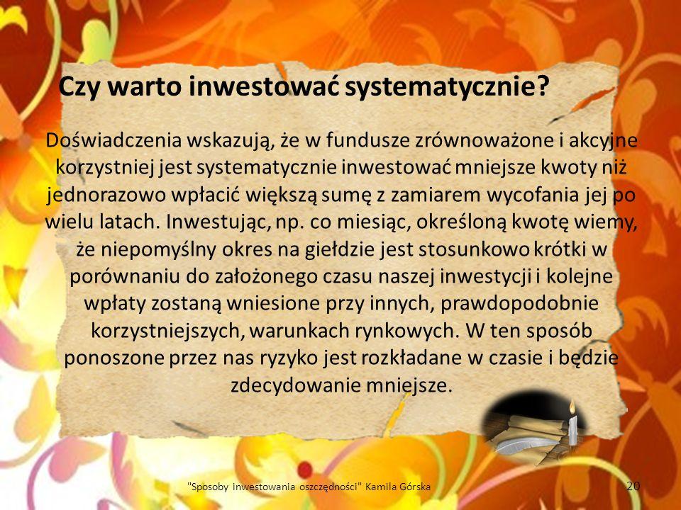 Czy warto inwestować systematycznie